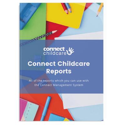 Connect Childcare Reports