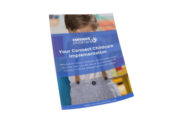 Connect Childcare Implementation