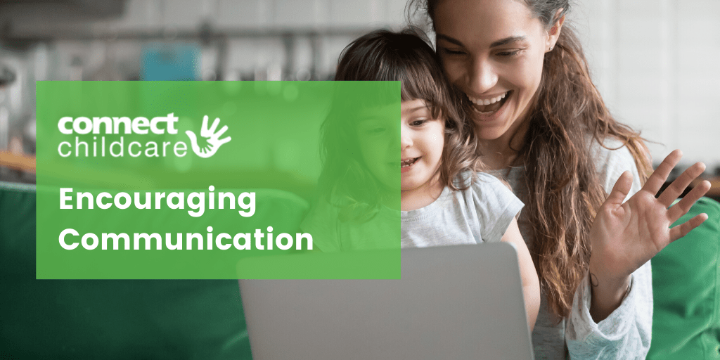 Encouraging Communication Early Years