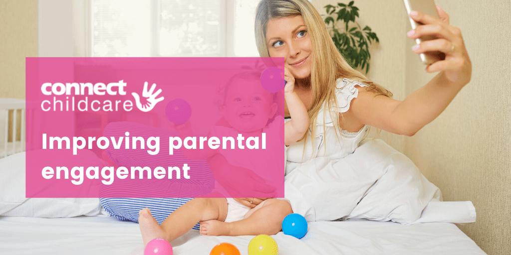 Improving Parental Engagement
