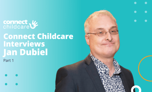 Jan Dubiel Interview with Connect Childcare Blog