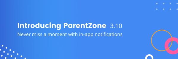 ParentZone 3.10