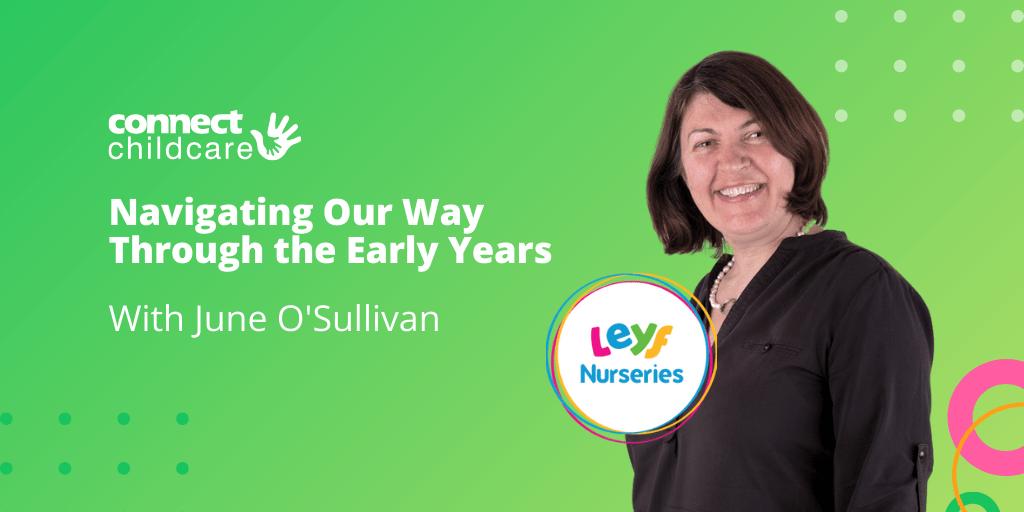 June O'sullivan LEYF Nurseries