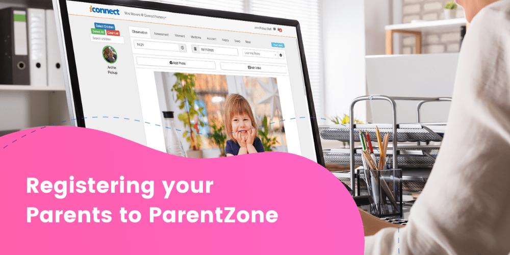 Registering your Parents to ParentZone