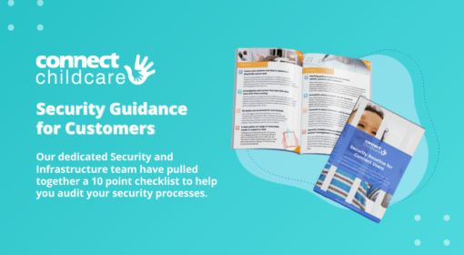 Security Guidance from Connect Childcare
